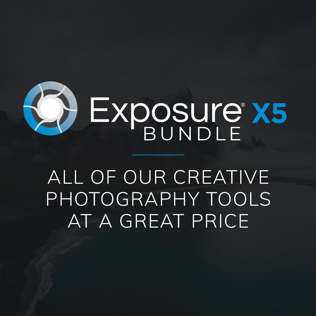 Exposure Bundle X5