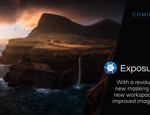 Exposure X7 is Coming Soon!